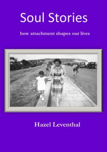 Soul Stories By Hazel Leventhal