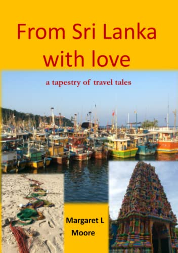 From Sri Lanka with Love By Margaret L Moore
