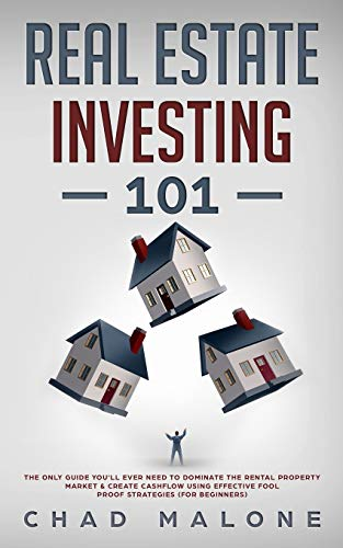 Reale Estate Investing 101 By Chad Malone