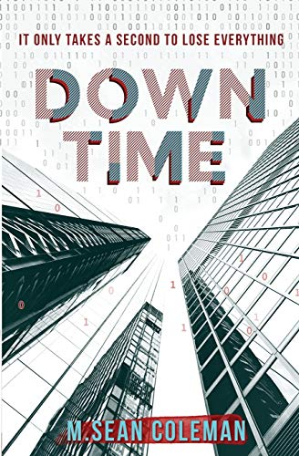 Down Time By M Sean Coleman
