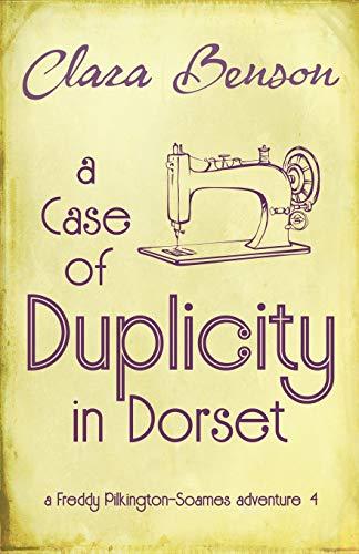 A Case of Duplicity in Dorset By Clara Benson