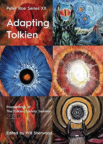 Adapting Tolkien By Will Sherwood