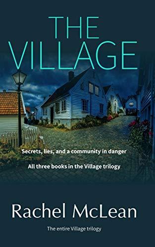 The Village By Rachel McLean