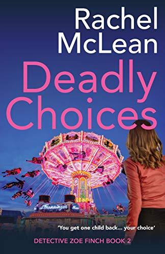 Deadly Choices By Rachel McLean