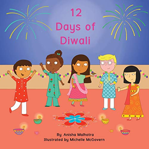 12 Days of Diwali By Anisha Malhotra