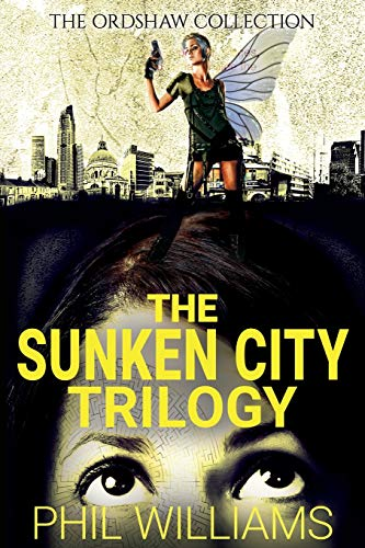 The Sunken City Trilogy By Phil Williams