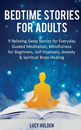 Bedtime Stories for Adults By Lucy Holden