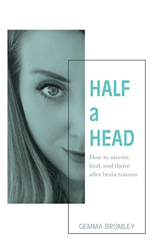 Half a Head By Gemma Bromley