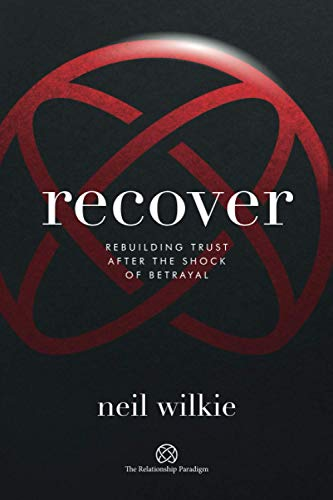 Recover By Neil Wilkie