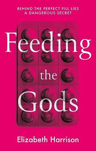 Feeding the Gods By Elizabeth Harrison