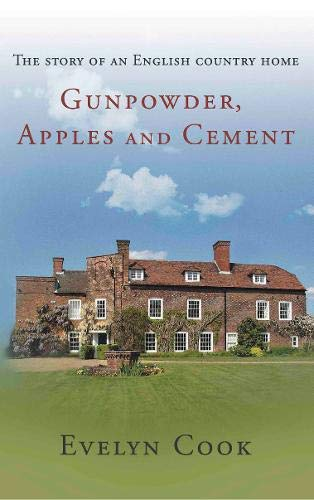Gunpowder, Apples and Cement By Evelyn Cook