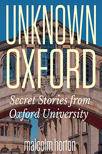 Unknown Oxford By Malcolm Horton