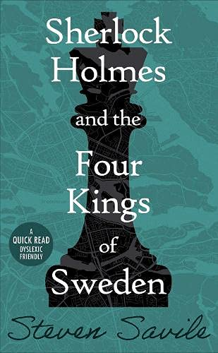 Sherlock Holmes and the Four Kings of Sweden By Steven Savile