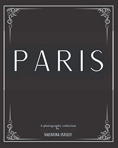 Paris By Valentina Esteley