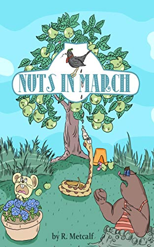 Nuts in March By R Metcalf