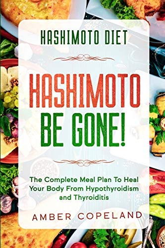 Hashimoto Diet By Amber Copeland