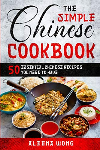 The Simple Chinese Cookbook By Aleena Wong