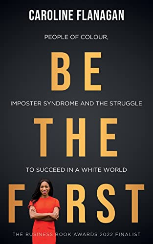 Be The First By Caroline Flanagan
