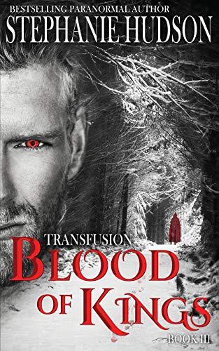 Blood of Kings By Stephanie Hudson