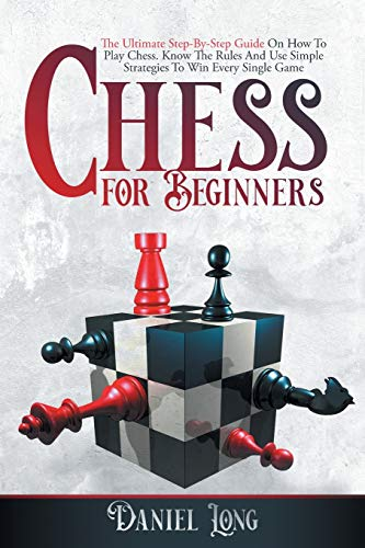 Chess For Beginners By Daniel Long