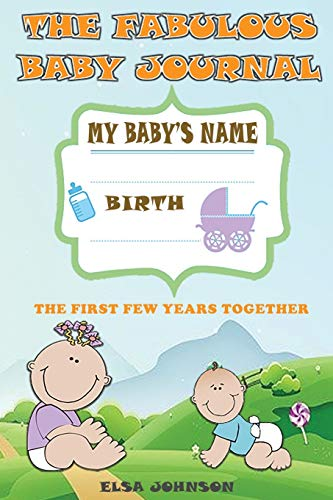 The fabulous baby journal By Elsa Johnson