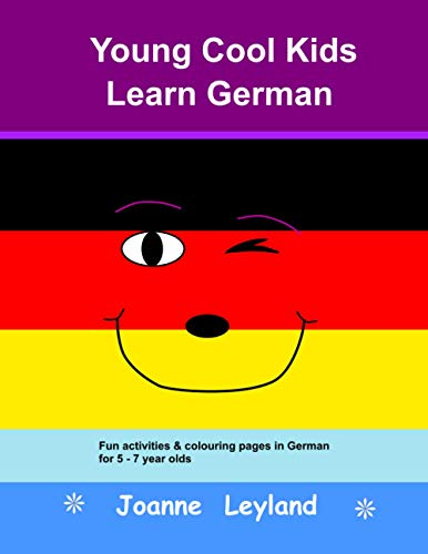Young Cool Kids Learn German By Joanne Leyland