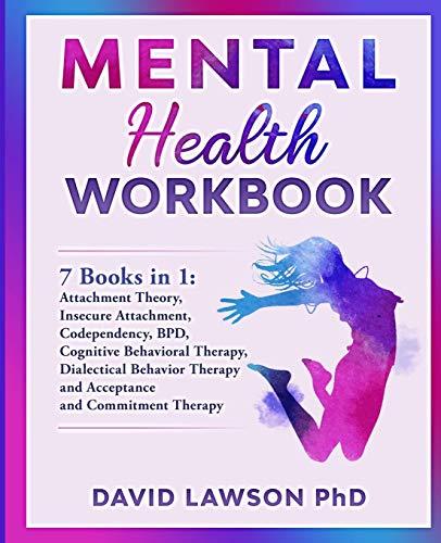 Mental Health Workbook By David Lawson, PhD