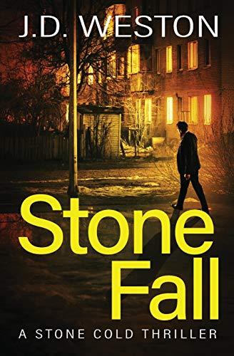 Stone Fall By J.D. Weston