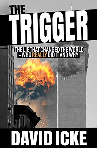 The Trigger By David Icke