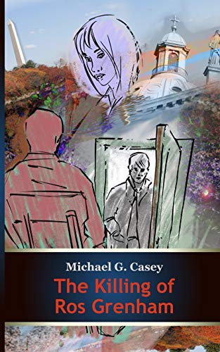 The Killing of Ros Grenham By Michael G Casey