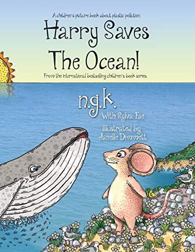 Harry Saves The Ocean! By N G K