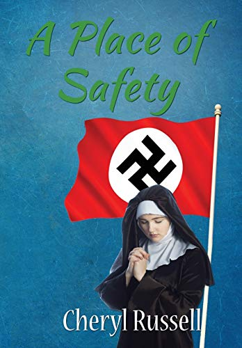 A Place of Safety By Cheryl Russell