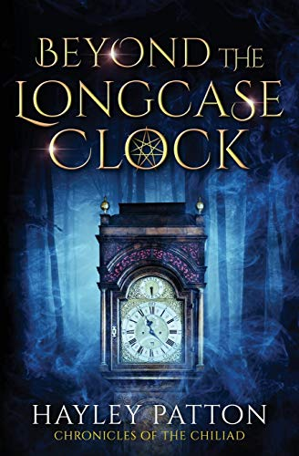 Beyond the Longcase Clock By Hayley Patton