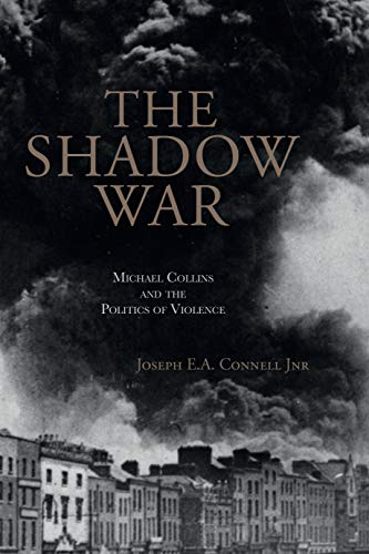 The Shadow War By Joseph E.A. Connell, Jnr