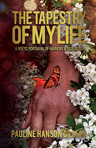 The Tapestry of My Life By Pauline Hanson- Gilman