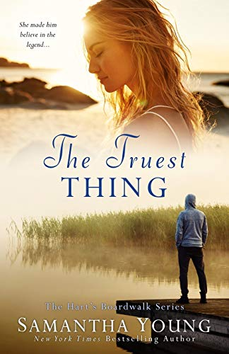The Truest Thing (Hart's Boardwalk #4) By Samantha Young