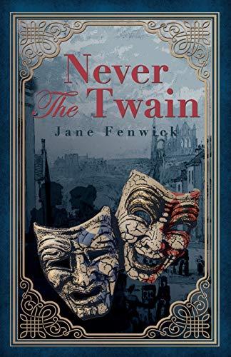 Never The Twain By Jane Fenwick