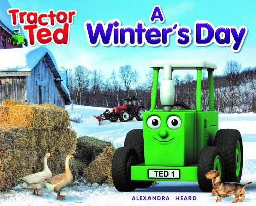 Tractor Ted A Winter's Day By Alexandra Heard
