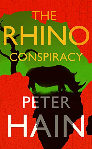 The Rhino Conspiracy By Peter Hain