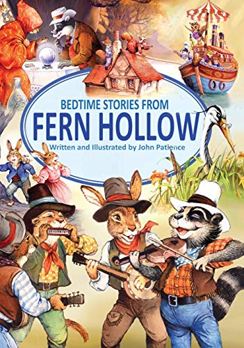 Bedtime Stories from Fern Hollow By John Patience