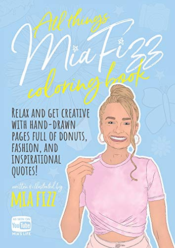 All Things Mia Fizz Coloring Book By Mia Fizz