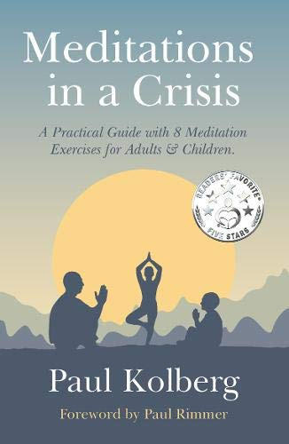 Meditations in a Crisis By Paul Kolberg