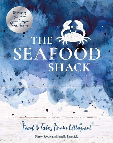 The Seafood Shack By Kirsty Scobie