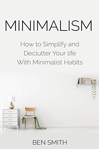 Minimalism By Ben Smith