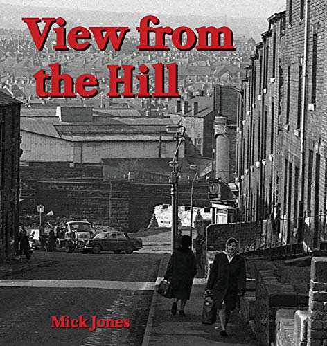 View from the Hill By Mick Jones