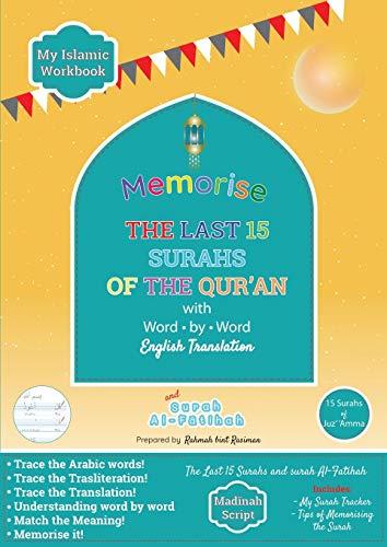 Memorise the Last 15 Surahs of the Qur'an with Word by Word English Translation By Rahmah Bint Rasiman