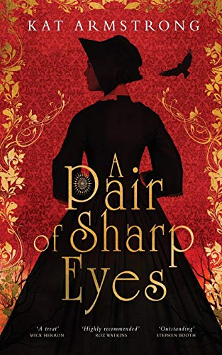 A Pair of Sharp Eyes By Kat Armstrong