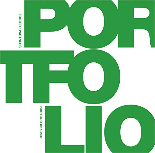 Foster + Partners Portfolio By Tom Wright