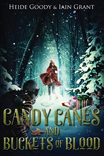 Candy Canes and Buckets of Blood By Iain Grant