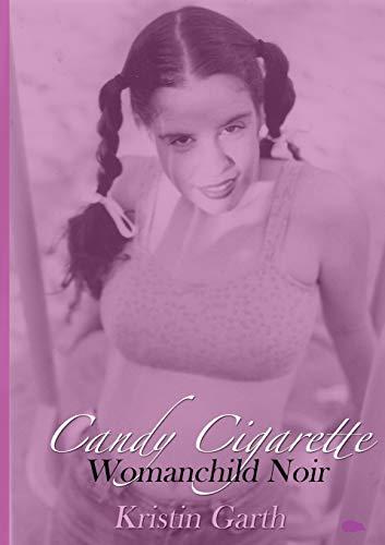 Candy Cigarette By Kristin Garth